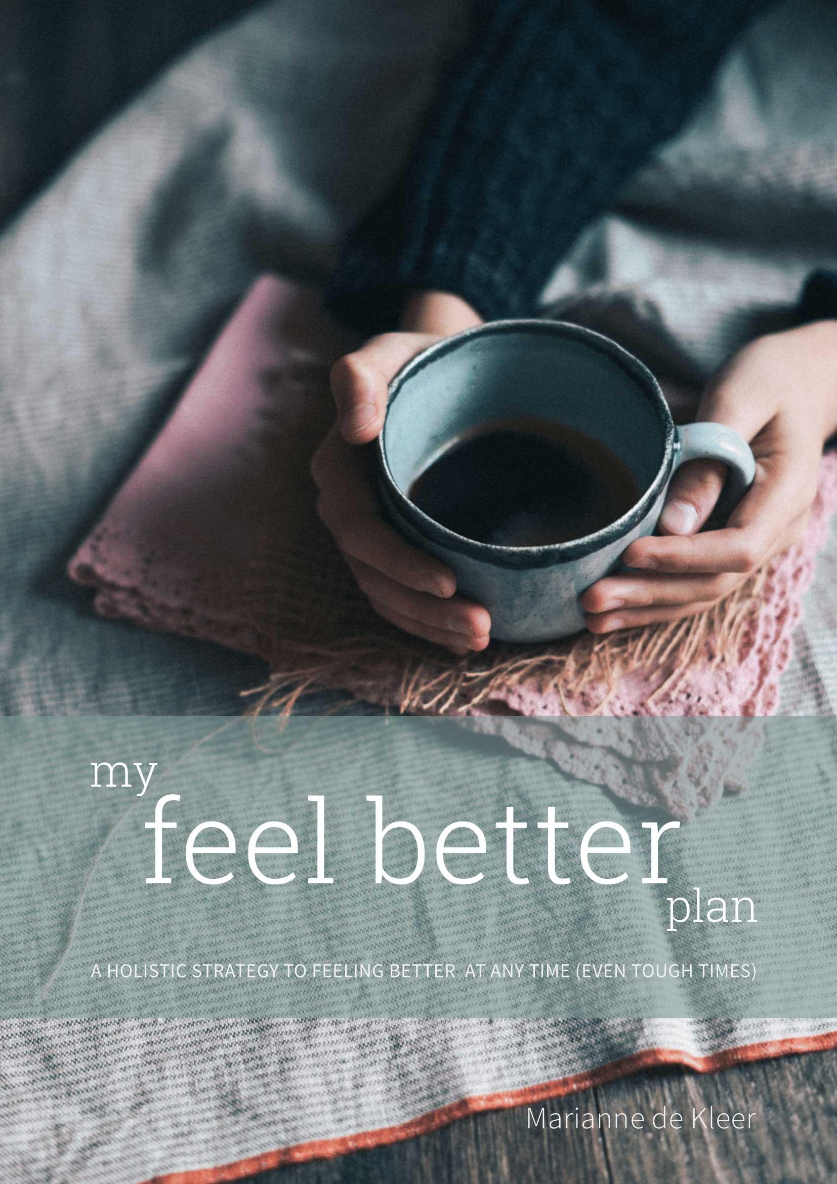 my feel better plan